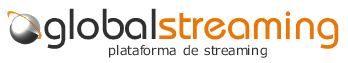 GlobalStreaming - Plataforma Cloud